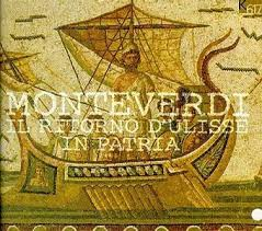 Monteverdi – The Return of Ulysses to his Homeland